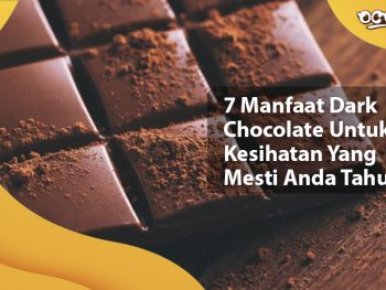 7 Manfaat Dark Chocolate